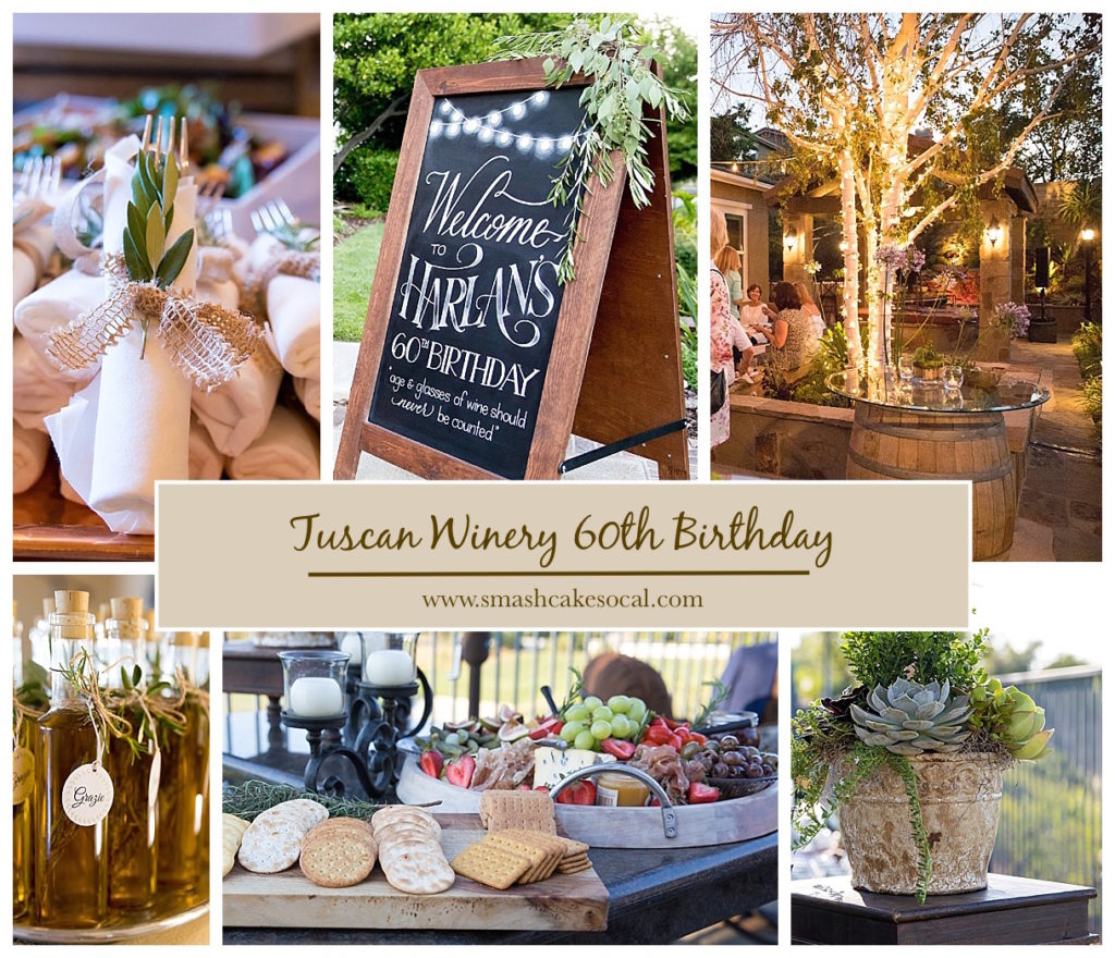 Smash Cake SoCal | Tuscan Winery 60th Birthday Party, man's birthday, charcuterie, market lights, wine barrel cocktail table, live music, wine, succulent arrangement, chalk art, hand lettering, welcome sign, wrapped silverware, olive branches, wine