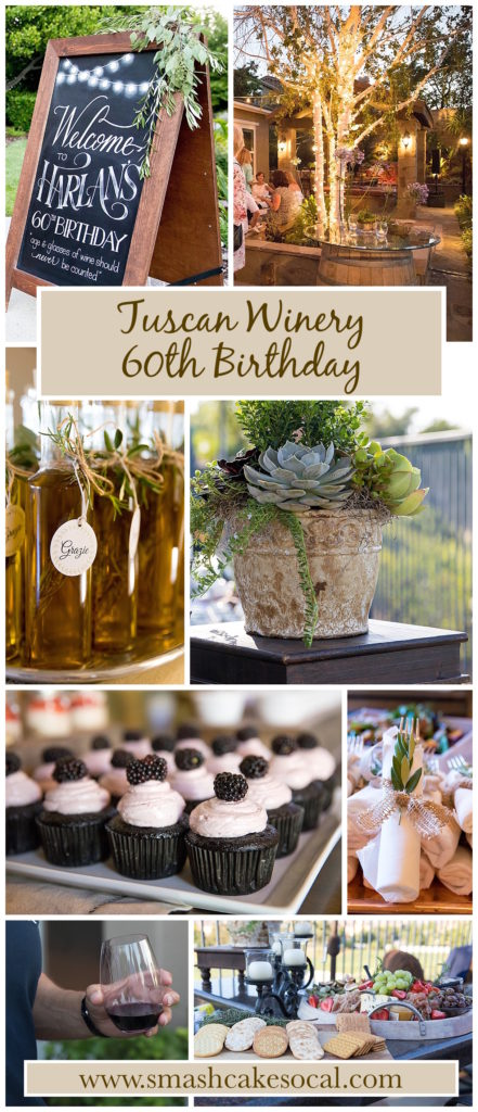 Smash Cake SoCal | Tuscan Winery 60th Birthday Party, man's birthday, charcuterie, market lights, wine barrel cocktail table, live music, wine, succulent arrangement, chalk art, hand lettering, welcome sign, wrapped silverware, olive branches, blackberry syrah cupcake, wine
